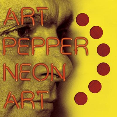 Art-Pepper-Neon-Art-Volume-1-album-cover