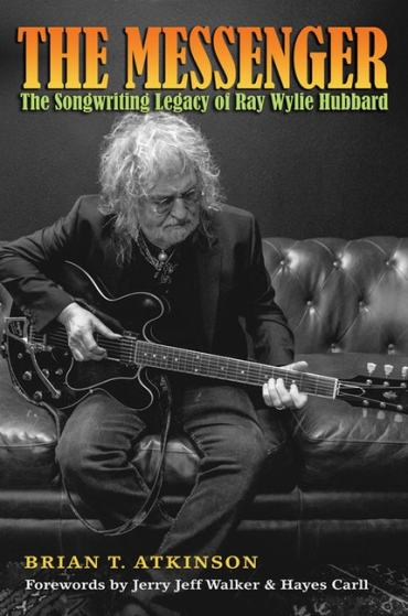 The Messenger: The Songwriting Legacy of Ray Wylie Hubbard: Cody Canada on Ray Wylie Hubbard